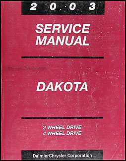 2003 Dodge Dakota Repair Manual Original