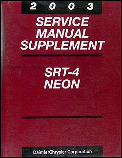 2003 Dodge Neon SRT-4 Shop Manual Original Supplement