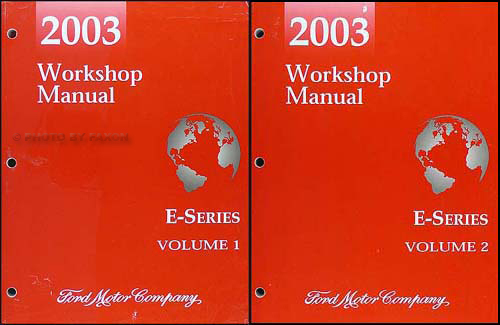 2003 Ford Econoline Van and Club Wagon Repair Shop Manual Set of 2 Original