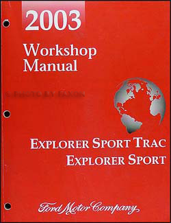2003 Ford Explorer Sport & Sport Trac Repair Manual Original