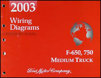 2003 Ford F650-F750 Medium Truck Wiring Diagram Manual Original