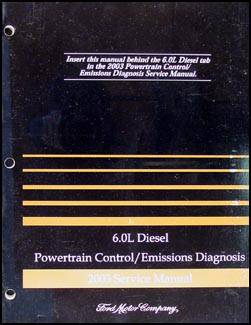 2003 Ford 6.0L Diesel Engine/Emissions Diagnosis Manual Original