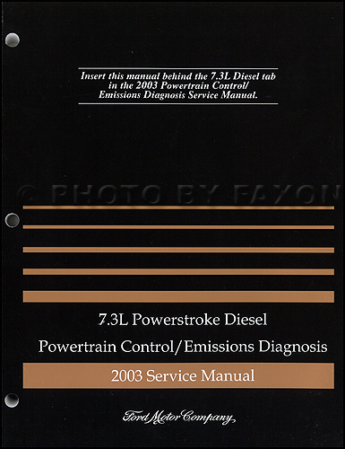 2003 Ford 7.3L Diesel Engine/Emissions Diagnosis Manual Original