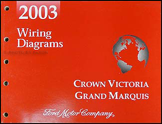 2003 Crown Victoria, Marauder & Grand Marquis Original Wiring Diagram Manual