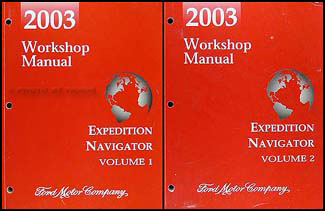 2003 Expedition & Navigator Repair Manual 2 Volume Set Original