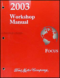 2003 Ford Focus Shop Manual Original