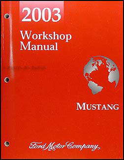 2003 Ford Mustang Shop Manual Original