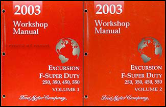 2003 Excursion, Super Duty F-250-550 Repair Shop Manual Set