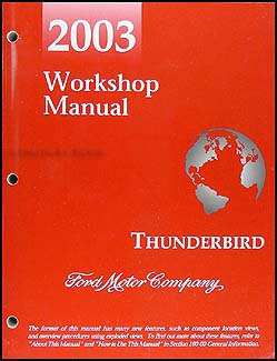 2003 Ford Thunderbird Repair Manual Original