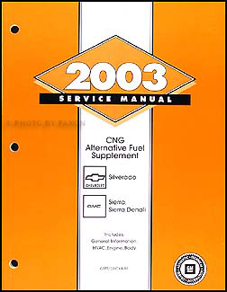2003 Silverado/Sierra/Denali CNG Shop Manual Original Supplement
