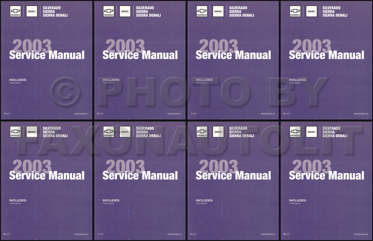2003 Silverado  U0026 Sierra Repair Shop Manual Original 5 Volume Set