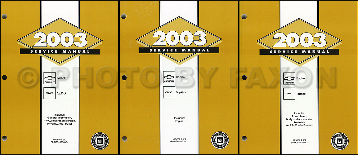 2003 Topkick & Kodiak C-4000/5000 Repair Manual Original 3 Volume Set