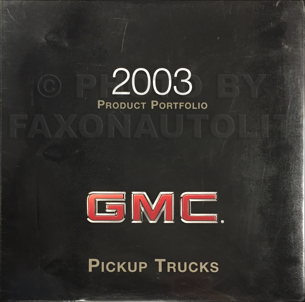 2003 GMC Pickup Truck Color & Upholstery Dealer Album/Data Book Original