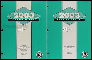 2003 Chevrolet SSR Repair Manual Original 2 volume set