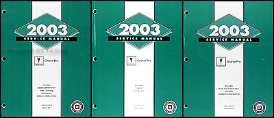 2003 Pontiac Grand Prix Repair Manual Original 3 Volume Set