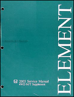2003 Honda Element 4WD Manual Transaxle Repair Shop Manual Supp.