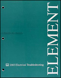 2003 Honda Element Electrical Troubleshooting Manual Original