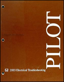 2003 Honda Pilot Electrical Troubleshooting Manual Original