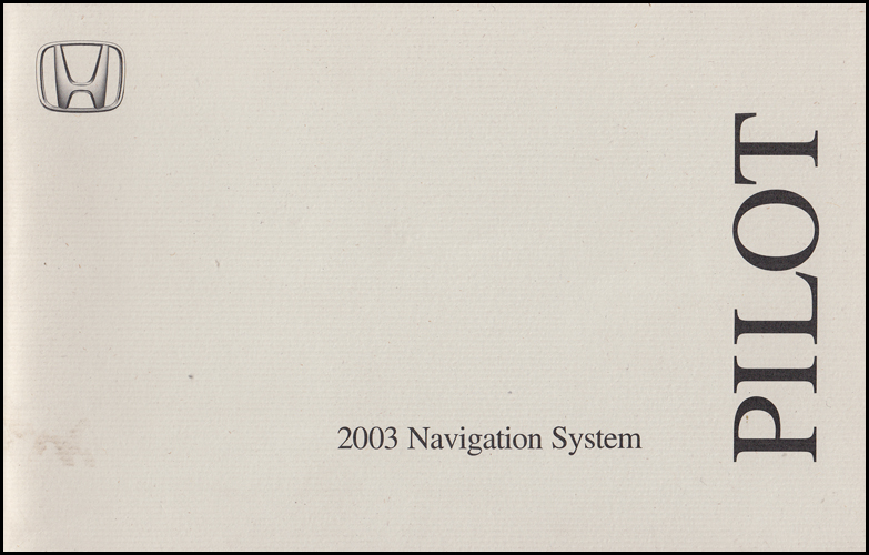2003 Honda Pilot Navigation System Owners Manual Original