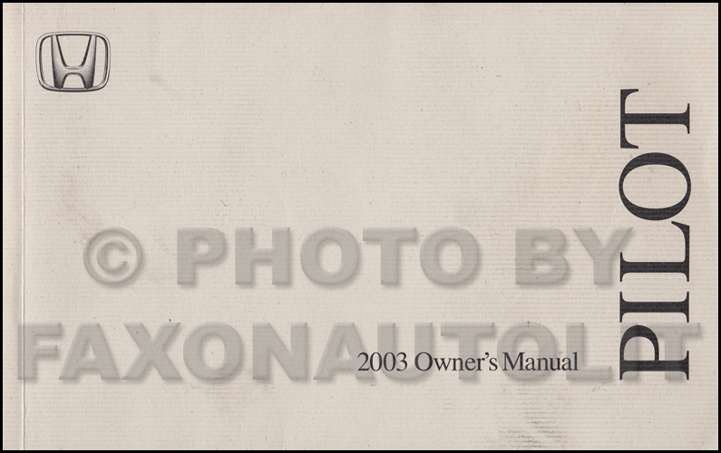 2003 Honda Pilot Owner's Manual Original