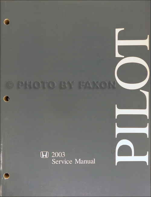 2003 Honda Pilot Repair Manual Original