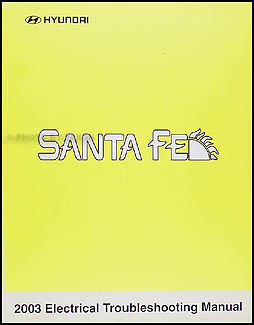 2003 Hyundai Santa Fe Electrical Troubleshooting Manual Original