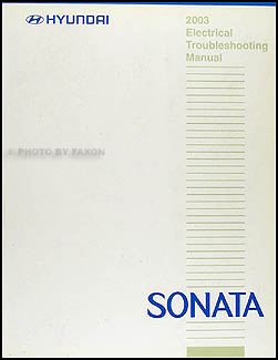 2003 Hyundai Sonata Electrical Troubleshooting Manual Original