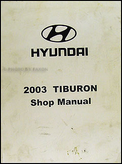 2003 Hyundai Tiburon Shop Manual