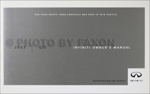2003 Infiniti G35 Sedan Owner's Manual Original