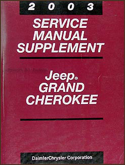 2003 Jeep Grand Cherokee Repair Manual Supplement Original