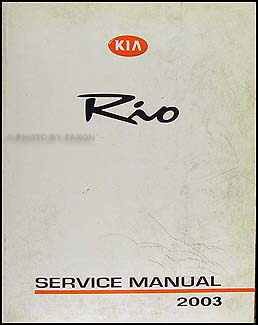 2003 Kia Rio Repair Manual Original