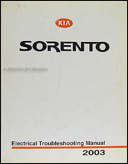 Tremendous 2003 Kia Sorento Electrical Troubleshooting Manual Original Wiring 101 Cajosaxxcnl