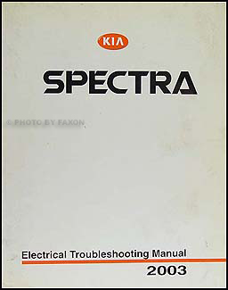 2003 Kia Spectra Electrical Troubleshooting Manual Original