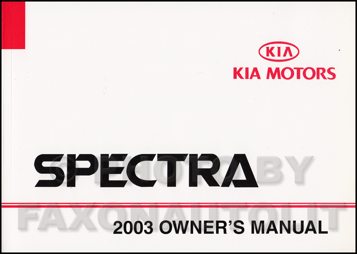 2003 Kia Spectra Owners Manual Original