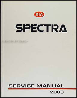 2003 Kia Spectra Repair Manual Original