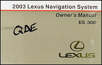 2003 Lexus ES 300 Navigation System Owners Guide Book Original