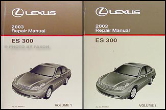 2003 Lexus ES 300 Repair Manual Original 2 Volume Set