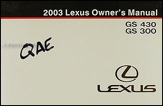 2003 Lexus GS 430 GS 300 Owners Manual Original