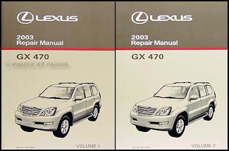 2003 Lexus GX 470 Repair Manual Original 2 Volume Set
