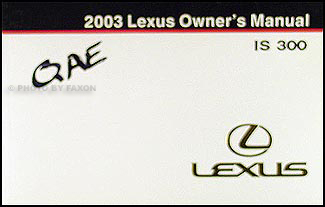 2003 Lexus IS 300 Owners Manual Original
