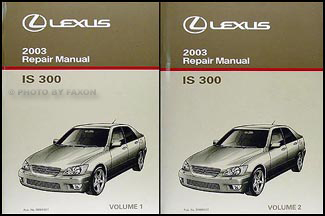 2003 Lexus IS 300 Repair Manual Original 2 Volume Set