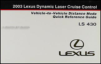 2003 Lexus LS 430 Dynamic Cruise Control Owner's Manual