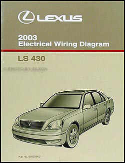 2003 Lexus LS 430 Wiring Diagram Manual Original