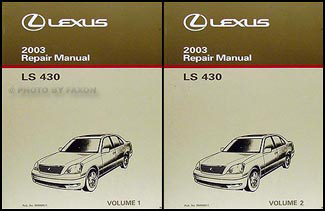 2003 Lexus LS 430 Repair Manual Original 2 Volume Set