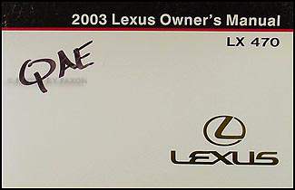 2003 Lexus LX 470 Owners Manual Original
