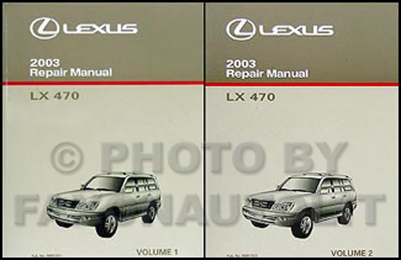2003 Lexus LX 470 Repair Manual Original 2 Volume Set