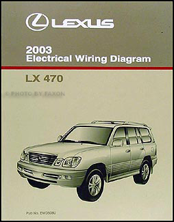 2003 Lexus LX 470 Wiring Diagram Manual Original