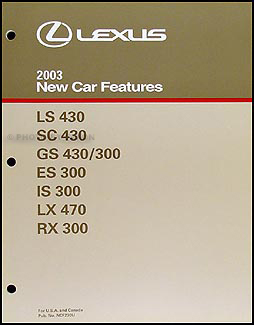 2003 Lexus Features Manual Original LS SC GS ES IS LX RX