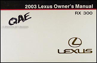 2003 Lexus RX 300 Owners Manual Original