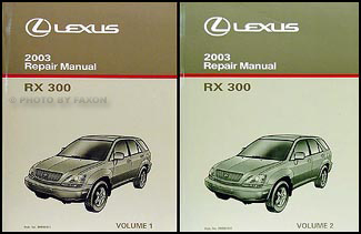 2003 Lexus RX 300 Repair Manual Original 2 Volume Set